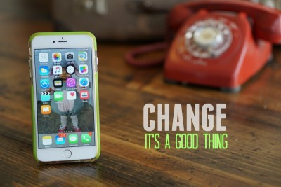 Change: It's A Good Thing