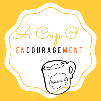A Cup of Encouragement