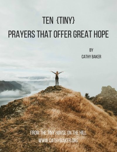 Ten Tiny Prayers that Offer Great Hope