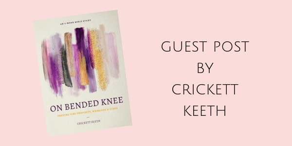 Deepen Your Prayer Life with On Bended Knee by Crickett Keeth (Win a Copy!)