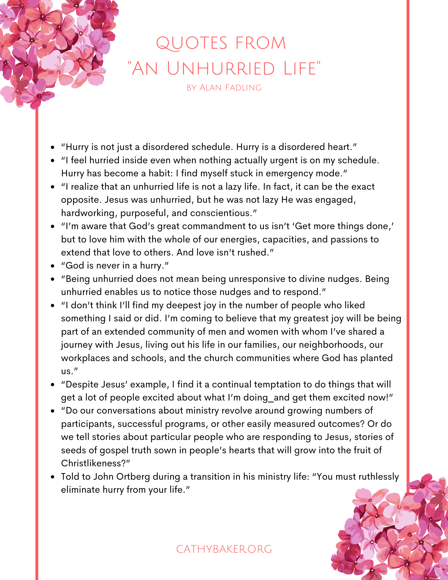 Quots on an Unhurried Life